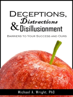 Deceptions, Distractions & Disillusionment