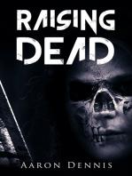 Raising Dead