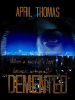 Demented (The Weekend Treats Collection, #2)