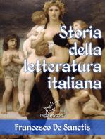 Storia della letteratura italiana (Edizione con note e nomi aggiornati)