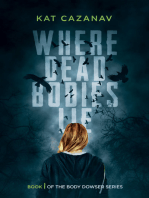 Where Dead Bodies Lie (The Body Dowser Series, #1)
