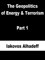 The Geopolitics of Energy & Terrorism Part 1