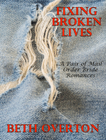 Fixing Broken Lives (A Pair of Mail Order Bride Romances)