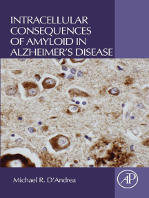 Intracellular Consequences of Amyloid in Alzheimer's Disease