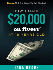How I Made $20,000 on Fiverr at 18 Years Old