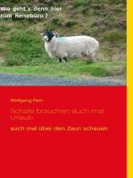 Schafe brauchen auch mal Urlaub