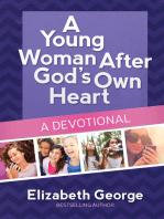 A Young Woman After God's Own Heart--A Devotional