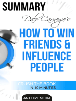 Dale Carnegie's How To Win Friends and Influence People Summary
