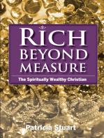 Rich Beyond Measure
