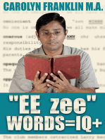 """EE- zee"" Words = IQ+"