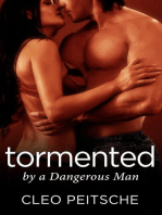 Tormented by a Dangerous Man
