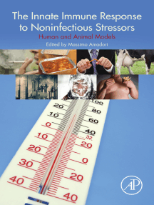 The Innate Immune Response to Noninfectious Stressors: Human and Animal Models