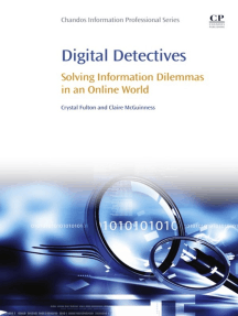 Digital Detectives: Solving Information Dilemmas in an Online World