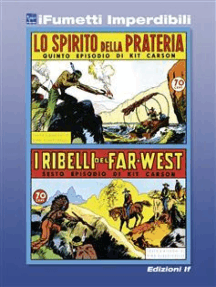 Kit Carson n. 3 (iFumetti Imperdibili): Kit Carson nn. 5/6, Edizioni Grandi Avventure, 1977
