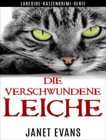 Die Verschwundene Leiche (Lakeside-Katzenkrimi-Serie)