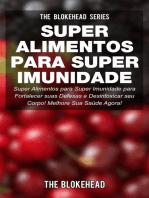 Super Alimentos para Super Imunidade