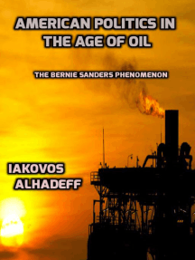 American Politics in the Age of Oil: The Bernie Sanders Phenomenon