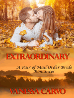 Extraordinary (A Pair of Mail Order Bride Romances)