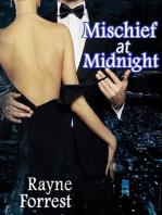 Mischief at Midnight