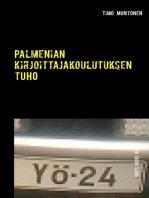 Palmenian kirjoittajakoulutuksen tuho