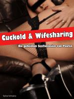 Cuckold & Wifesharing