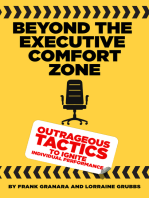 Beyond the Executive Comfort Zone