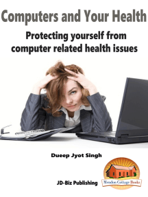 Computers and Your Health: Protecting Yourself From Computer Related Health Issues