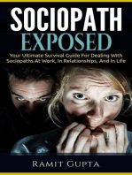 Sociopath Exposed: Your Ultimate Survival Guide To Dealing With Sociopaths At Work, In Relationships, And In Life: Sociopath, Antisocial Personality Disorder, ASPD, Manipulation