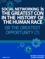 Social Networking Is The Greatest Con In History Or The Greatest Opportunity
