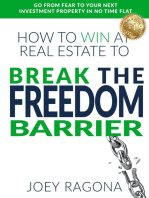 How to Win at Real Estate to Break the Freedom Barrier