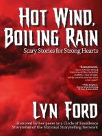Hot Wind, Boiling Rain