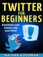 Twitter for Beginners- Automated!: A Nimbleweed's Guide