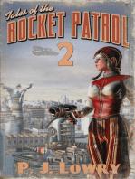 Tales Of The Rocket Patrol 2