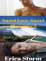 Sweet Love, Sweet Pleasures #2