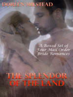 The Splendor of The Land (A Boxed Set of Four Mail order Bride Romances)