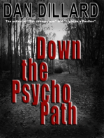 Down the Psycho Path