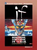 If n. 8 - Mangamania, 20 anni di Giappone in Italia (iFumetti Imperdibili - Saggistica)