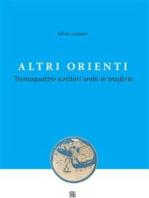 Altri ORIENTI - Trentaquattro scrittori arabi in trasferta