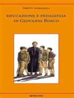 Educazione e pedagogia in Giovanni Bosco