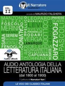 Audio antologia della Letteratura Italiana (Volume II, dal 1800 al 1900) (Audio-eBook)