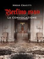 Berlino 1940 La convocazione