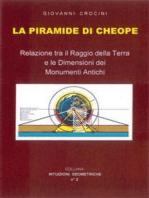 La piramide di Cheope - Relazioni tra il Raggio della Terra e le dimensioni dei Monumenti Antichi