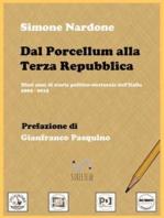 Dal Porcellum alla Terza Repubblica