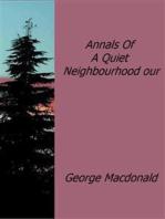 Annals Of A Quiet Neighbourhood our