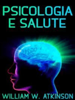 Psicologia e salute - La cura del corpo con il potere della mente