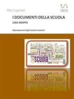 I documenti della scuola. Una mappa