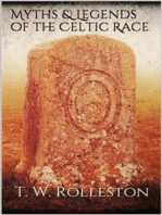 Myths & Legends of the Celtic Race