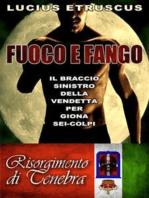 Fuoco e Fango