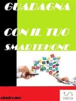 GUADAGNA con il tuo smartphone