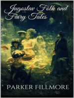 Jugoslav Folk and Fairy Tales